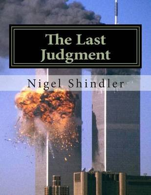 The Last Judgment - The Tower: Book IV (Paperback): Nigel Shindler, Max Shindler