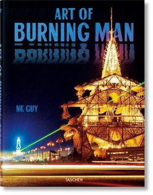 NK Guy. Art of Burning Man (Hardcover): N K Guy