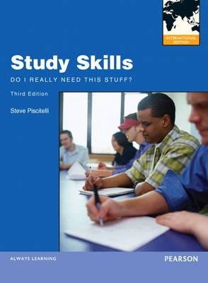 Study Skills - Do I Really Need This Stuff? (Paperback, International ed of 3rd revised ed): Steve Piscitelli