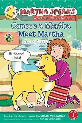 Martha Habla: Conoce A Martha/Martha Speaks: Meet Martha Bilingual Reader (English, Spanish, Paperback): Susan Meddaugh