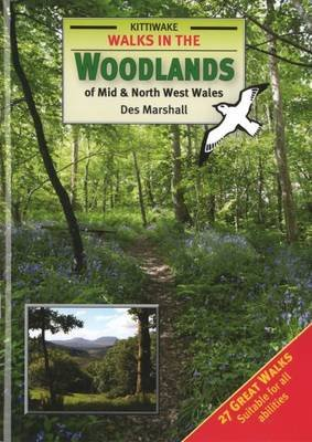Walks in the Woodlands of Mid and North West Wales (Paperback): Des Marshall