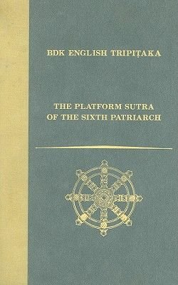 The Platform Sutra of the Sixth Patriarch (Hardcover): John R McRae
