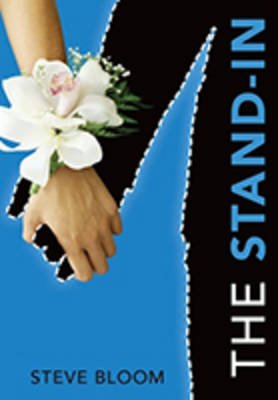The Stand-In (Hardcover): Bloom Steve