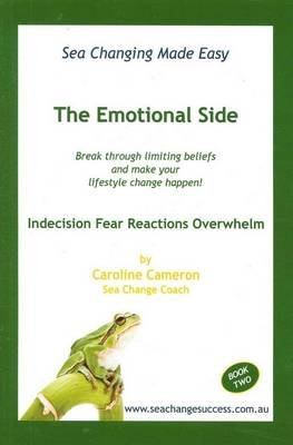Sea Changing Made Easy - The Emotional Side (Paperback): Caroline Cameron