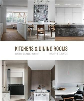 Kitchens & Dining Rooms (Dutch, English, French, Hardcover): Wim Pauwels