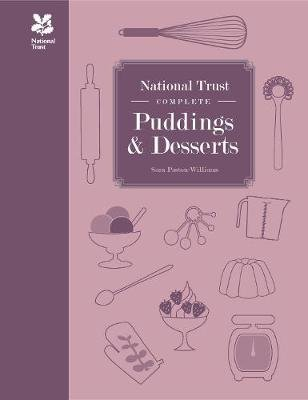 National Trust Complete Puddings & Desserts (Hardcover): Sara Paston-Williams
