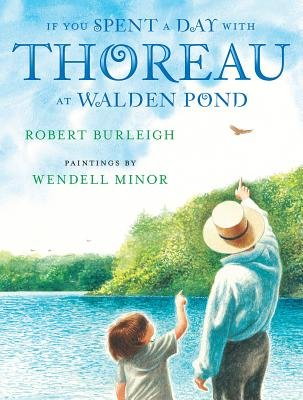 If You Spent a Day with Thoreau at Walden Pond (Electronic book text): Robert Burleigh