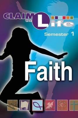 Claim the Life Faith Student Bookzine, Semester 1 (Paperback, Student): Abingdon