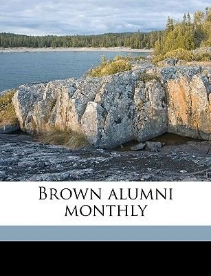 Brown Alumni Monthly Volume Vol. 4 No. 7 (Paperback): Brown University