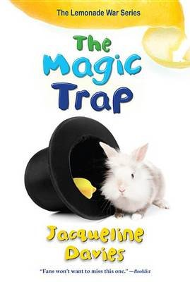 The Magic Trap (Paperback): Jacqueline Davies