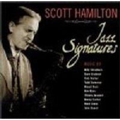 Scott Hamilton - Jazz Signatures CD (2001) (CD): Scott Hamilton