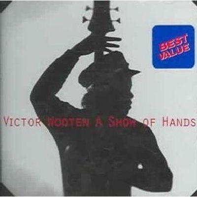 Victor Wooten - A Show Of Hands (CD): Victor Wooten