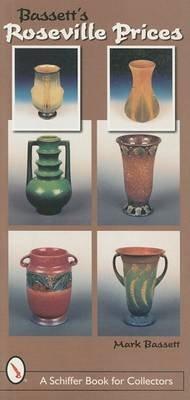 Bassett's Roseville Prices (Paperback): Mark Bassett
