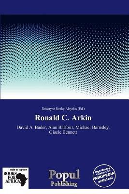 Ronald C. Arkin (Paperback): Dewayne Rocky Aloysius