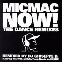 Micmac Now: The Dance Remixes (CD): Various Artists