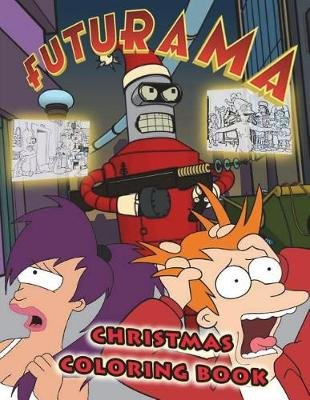 Futurama Christmas Coloring Book (Paperback): Matt Goodman