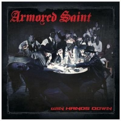 Armored Saint - Win Hands Down (CD): Armored Saint