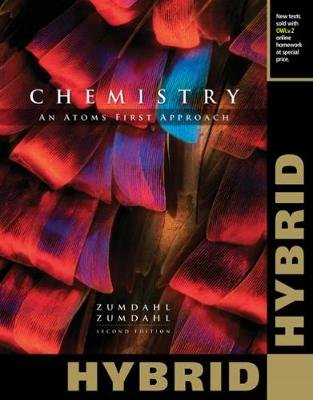 Chemistry - An Atoms First Approach, Hybrid Edition (with OWLv2 24-Months Printed Access Card) (Paperback, 2nd edition): Steven...