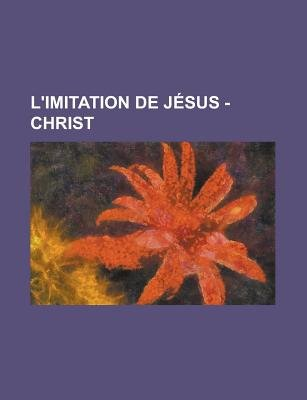 L'Imitation de J?sus - Christ (English, French, Paperback): Livres Groupe