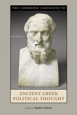 The Cambridge Companion to Ancient Greek Political Thought (Hardcover): Stephen M. Salkever