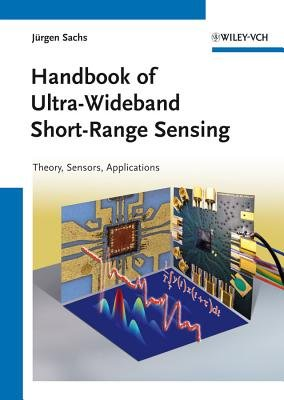 Handbook of Ultra-Wideband Short-Range Sensing - Theory, Sensors, Applications (Hardcover): Jurgen Sachs