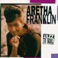 Aretha Franklin - Jazz to Soul (CD): Aretha Franklin