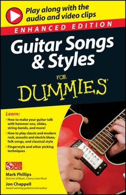 Guitar Songs and Styles for Dummies, Enhanced Edition (Electronic book text, Enhanced ed.): Mark Phillips, Jon Chappell
