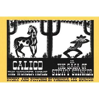 Calico the Wonder Horse (Electronic book text): Virginia Lee Burton