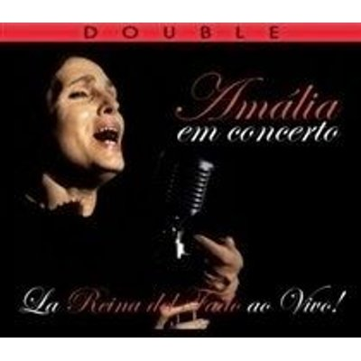 Amália Rodrigues - En Concerto (La Reina Del Fado Ao Vivo) (CD): Amália Rodrigues