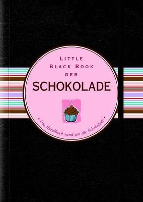 Little Black Book der Schokolade (German, Hardcover): Barbara Bloch Benjamin