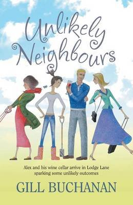 Unlikely Neighbours (Paperback): Gillian Buchanan