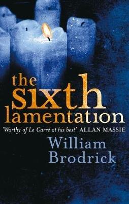 The Sixth Lamentation (Electronic book text, Digital original): William Brodrick