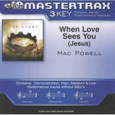 Mac Powell - When Love Sees You (Jesus) (CD): Mac Powell