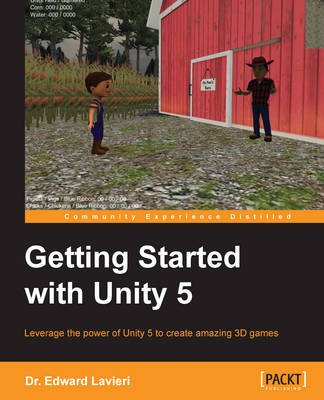 Getting Started with Unity 5 (Electronic book text): Edward Lavieri