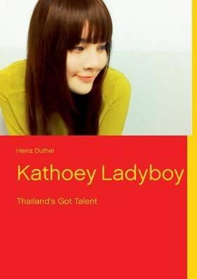 Kathoey Ladyboy (Paperback): Heinz Duthel
