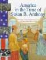 Susan B. Anthony - The Story of Our Nation from Coast to Coast, from 1845 to 1928 (Hardcover, Library binding): Sally Senzell...
