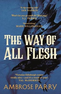 The Way of All Flesh (Paperback, Main): Ambrose Parry