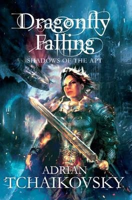 Dragonfly Falling (Paperback, Reprints): Adrian Tchaikovsky