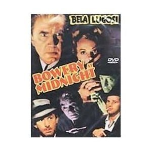 Bowery At Midnight (Region 1 Import DVD): Bela Lugosi, John Archer, Wheeler Oakman, Tom Neal, Lew Kelly, Vince Barnett, Wanda...