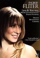 Various Artists - Ingrid Fliter: Live in Recital (DVD): Ingrid Fliter, Franz Joseph Haydn, Ludwig Van Beethoven