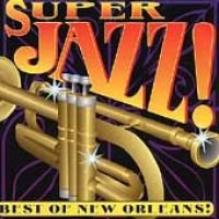 Super New Orleans Jazz (CD): Various Artists
