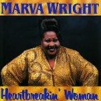 Marva Wright - Heartbreakin Woman (CD): Marva Wright
