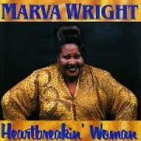 Marva Wright - Heartbreakin Woman (CD): Marva Wright