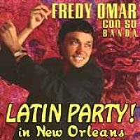 Freddy Omar - Latin Party in New Orleans (CD): Freddy Omar