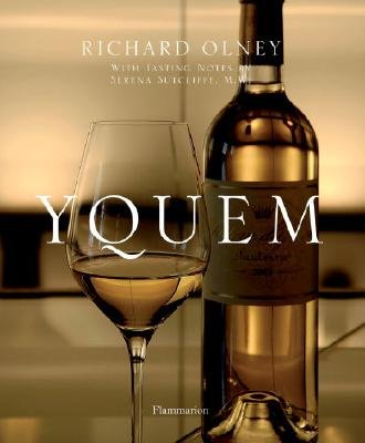 Yquem (Hardcover): Richard Olney, Pierre Rival