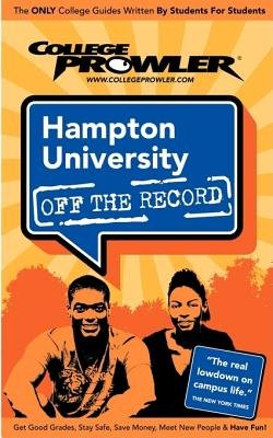 Hampton University (College Prowler Guide) (Paperback, 2007): Candace Means