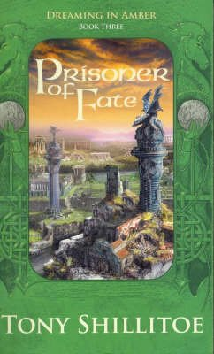 Prisoner Of Fate (Paperback): Tony Shillitoe