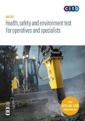 Health, safety and environment test for operatives and specialists 2019 - GT100/19 (Paperback, 14th Revised edition):