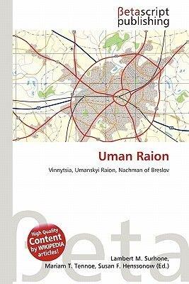 Uman Raion (Paperback): Lambert M. Surhone, Miriam T. Timpledon, Susan F. Marseken