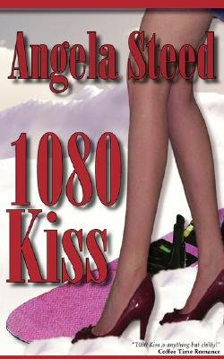 1080 Kiss (Paperback): Angela Steed
